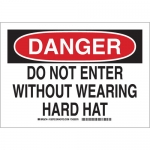 Brady 128704, Do Not Enter with out Wearing Hard Hat Sign