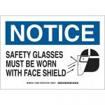 Brady 128902, B-401 Notice Safety Glasses Must… Sign