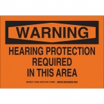 Brady 128993, Hearing Protection Required In This Area Sign