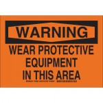 Brady 129023, Protective Equipment In This Area Sign