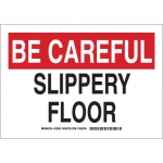 Brady 129035, 10″ x 14″ Polyester Be Careful Slippery Floor Sign