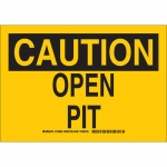 Brady 129065, 10″ x 14″ Polyester Caution Open Pit Sign