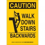 Brady 129095, Caution Walk Down Stairs Backwards Sign