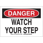 Brady 129113, 10″ x 14″ Polyester Danger Watch Your Step Sign
