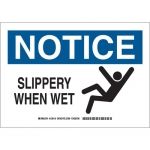 Brady 129119, 10″ x 14″ Polyester Notice Slippery When Wet Sign