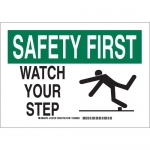 Brady 129131, 10″ x 14″ Polyester Safety First Watch Your Step Sign