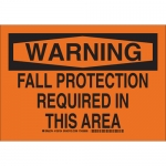 Brady 129137, Fall Protection Required In This Area Sign