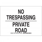 Brady 129416, 10″ x 14″ Polyester No Trespassing Private Road Sign