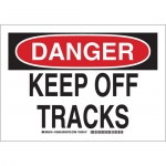Brady 129458, 10″ x 14″ Polyester Danger Keep Off Tracks Sign