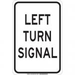 Brady 129463, 18″ x 12″ Polystyrene Left Turn Signal Sign
