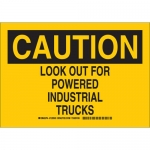 Brady 129505, Look Out For Powered Industrial Trucks Sign