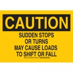 Brady 129518, Sudden Stops Or Turns May Cause… Sign