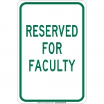 Brady 129730, 18″ x 12″ Polystyrene Reserved For Faculty Sign