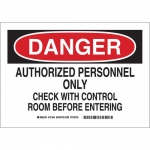 Brady 131644, Authorized… Check w/Control Room… Sign