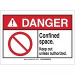 Brady 143685, Danger Confined Space. Keep Out Un… Sign