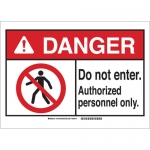 Brady 143736, Do Not Enter. Authorized Personnel Only. Sign