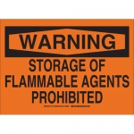 Brady 16178, Storage Or Flammable Agents Prohibited Sign