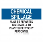 Brady 18253, Chemical Spillage Must Be Reported… Sign