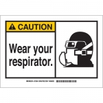 Brady 62816, Caution Wear Your Respirator. Sign