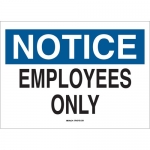 Brady 47327, Employees Only Sign, Black/Blue on White