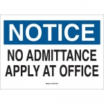 Brady 84140, 10″x14″ B-302 Notice No Admittance Apply At Office Sign
