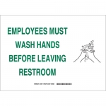 Brady 30911, Must Wash Hands Before Leaving Restroom Sign