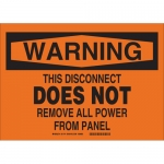 Brady 31774, Does Not Remove All Power From Panel Sign