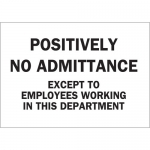 Brady 84259, Except To Employees Working… Sign
