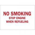 Brady 25857, No Smoking Stop Engine When Refueling Sign
