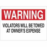 Brady 45474, Will Be Towed At Owner's Expense Sign