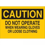 Brady 22878, When Wearing Gloves Or Loose Clothing Sign