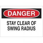 Brady 60537, Danger Stay Clear of Swing Radius Sign