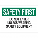 Brady 22192, Unless Wearing Safety Equipment Sign
