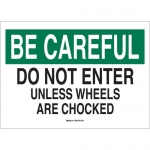 Brady 22052, Do Not Enter Unless Wheels Are Chocked Sign
