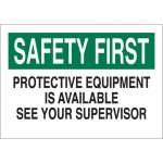 Brady 25243, Protective Equipment Is Available… Sign