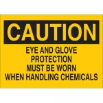 Brady 22277, Eye & Glove Protection Must Be Worn… Sign