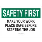 Brady 25320, Make Your Work Place Safe Before… Sign