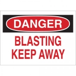 Brady 25647, 10″ x 14″ Polystyrene Danger Blasting Keep Away Sign