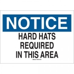Brady 70368, 10″x14″ B-120 Notice Hard Hats Required In This Area Sign