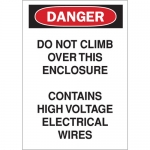 Brady 70402, Danger Do Not Climb Over This… Sign
