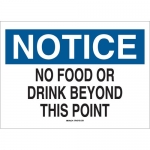 Brady 70442, Notice No Food or Drink Beyond… Sign