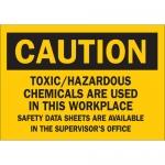 Brady 70559, Toxic/Hazardous Chemicals Are Used… Sign