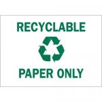 Brady 25930, 7″ x 10″ Polystyrene Recyclable Only Sign