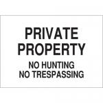 Brady 71282, Property No Hunting No Trespassing Sign