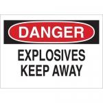 Brady 71895, Fiberglass Danger Explosives Keep Away Sign
