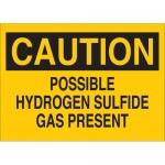 Brady 22287, Possible Hydrogen Sulfide Gas Present Sign