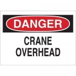 Brady 73052, 14″ x 20″ Fiberglass Danger Crane Overhead Sign