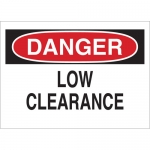 Brady 73415, 14″ x 20″ Fiberglass Danger Low Clearance Sign