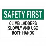 Brady 23066, Climb Ladders Slowly & Use Both Hands Sign