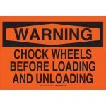 Brady 73628, Wheels Before Loading & Unloading Sign